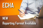ECHA - New reporting format available