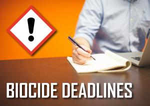 Biocide Deadlines