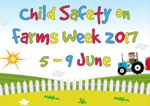 Child Safety on Farms Week 2017