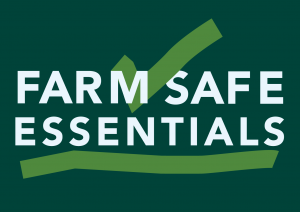 Farm Safe Essentials